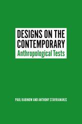 Designs on the Contemporary: Anthropological Tests