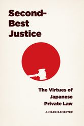 Second-Best Justice: The Virtues of Japanese Private Law